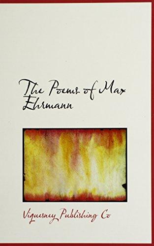9781110575794: The Poems of Max Ehrmann