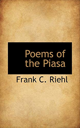 9781110575930: Poems of the Piasa