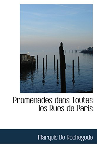 9781110582167: Promenades dans Toutes les Rues de Paris