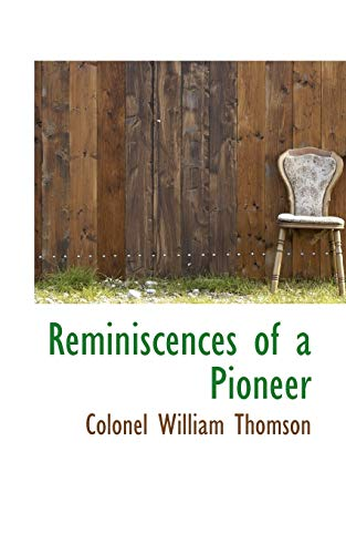 9781110587339: Reminiscences of a Pioneer
