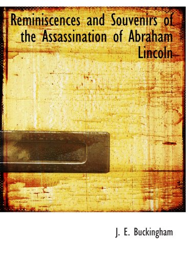 9781110587476: Reminiscences and Souvenirs of the Assassination of Abraham Lincoln