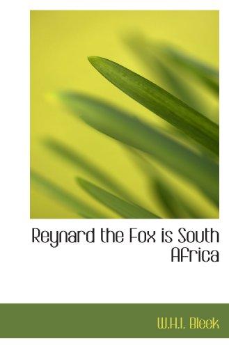 9781110588855: Reynard the Fox is South Africa