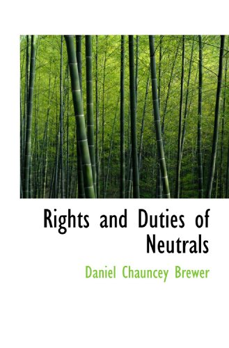 9781110589517: Rights and Duties of Neutrals
