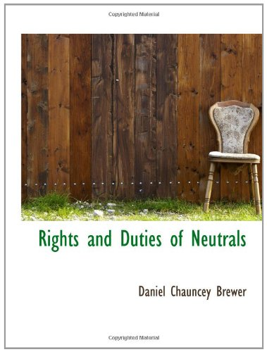 9781110589531: Rights and Duties of Neutrals