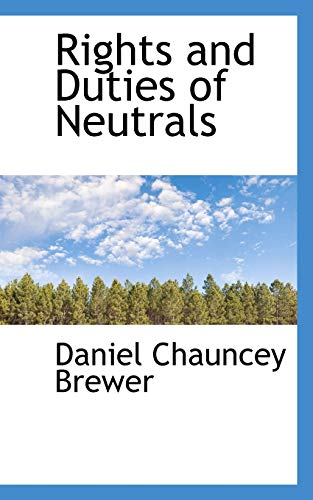 9781110589548: Rights and Duties of Neutrals