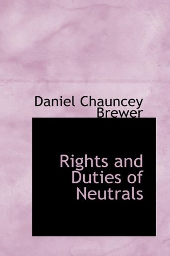 9781110589562: Rights and Duties of Neutrals