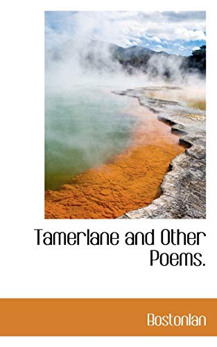 9781110590964: Tamerlane and Other Poems.