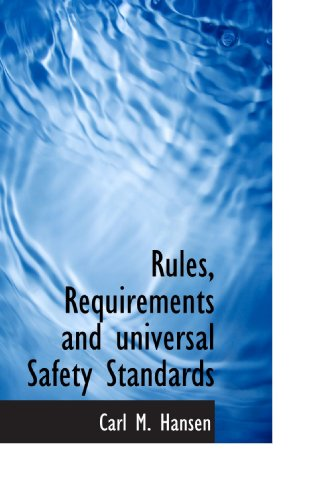 9781110592166: Rules, Requirements and universal Safety Standards