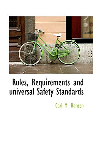 9781110592197: Rules, Requirements and universal Safety Standards
