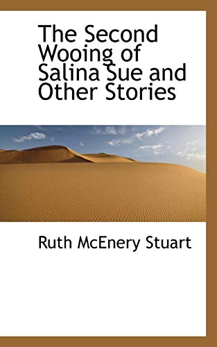 9781110595020: The Second Wooing of Salina Sue and Other Stories