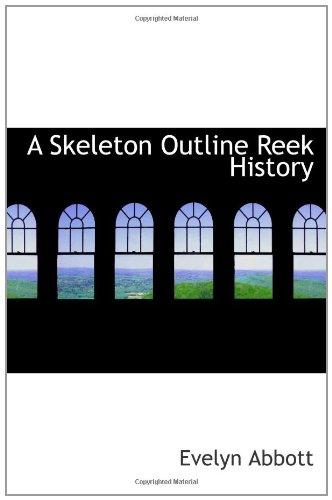 9781110599141: A Skeleton Outline Reek History