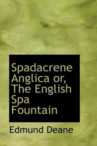 9781110605651: Spadacrene Anglica or, The English Spa Fountain