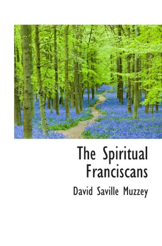 9781110606641: The Spiritual Franciscans