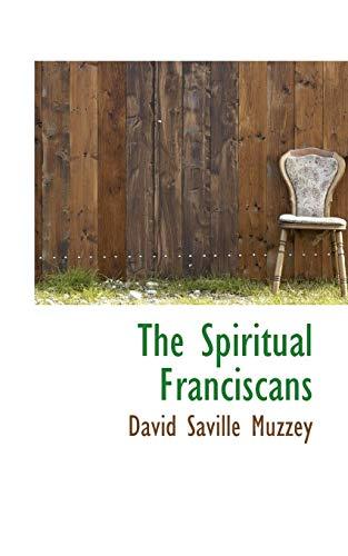 9781110606689: The Spiritual Franciscans