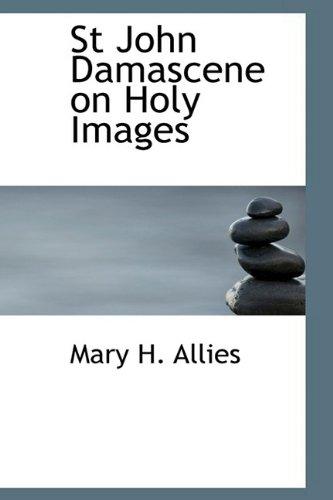 9781110608539: St John Damascene on Holy Images