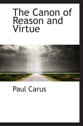 9781110615681: The Canon of Reason and Virtue
