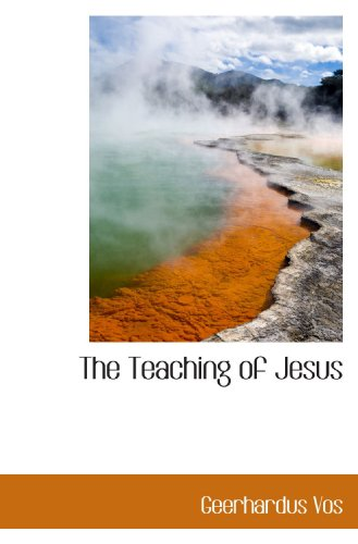 9781110619962: The Teaching of Jesus
