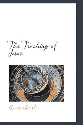 9781110620029: The Teaching of Jesus