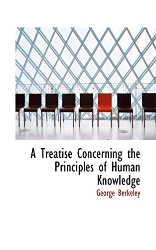 9781110623242: A Treatise Concerning the Principles of Human Knowledge