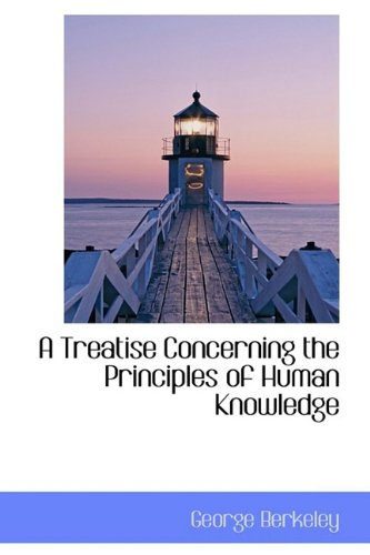 9781110623259: A Treatise Concerning the Principles of Human Knowledge