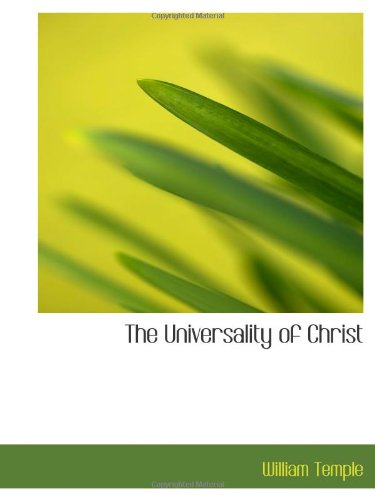 9781110627462: The Universality of Christ
