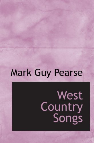 West Country Songs (9781110633067) by Mark Guy Pearse