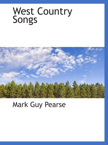 West Country Songs (9781110633074) by Pearse, Mark Guy