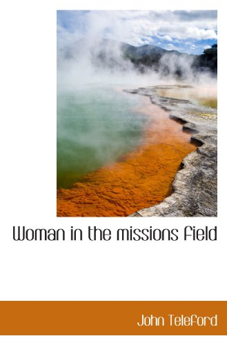 Woman in the missions field: John Teleford
