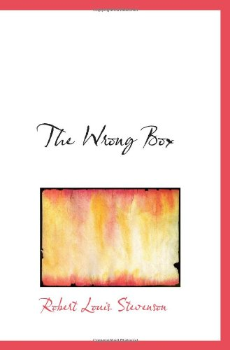 The Wrong Box (9781110637829) by Robert Louis Stevenson