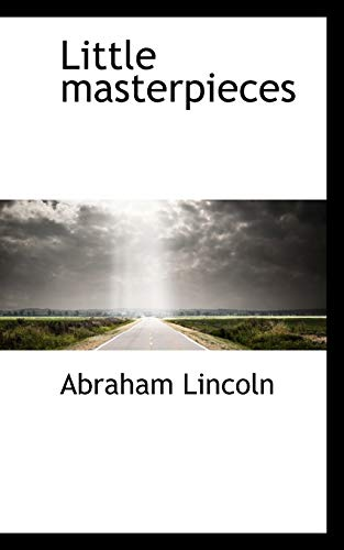Little Masterpieces: Abraham Lincoln