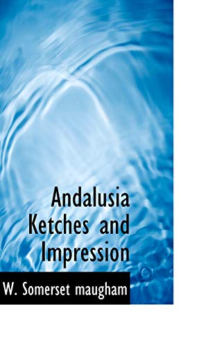 9781110641376: Andalusia Ketches and Impression