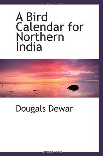 9781110646715: A Bird Calendar for Northern India