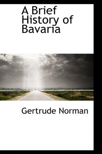 9781110648337: A Brief History of Bavaria