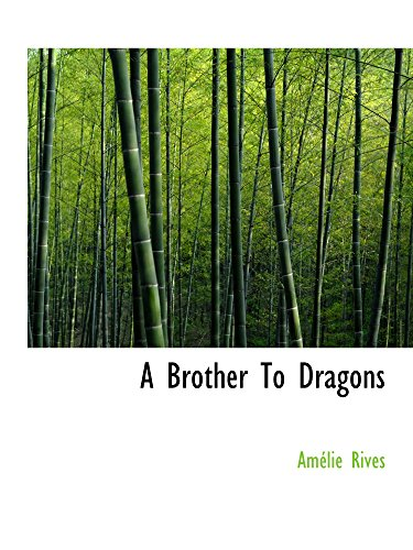 9781110648740: A Brother To Dragons