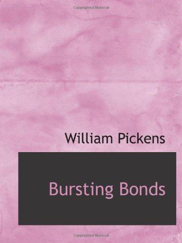 9781110649013: Bursting Bonds