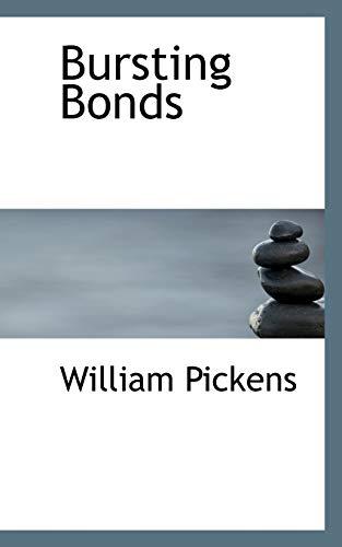 9781110649037: Bursting Bonds
