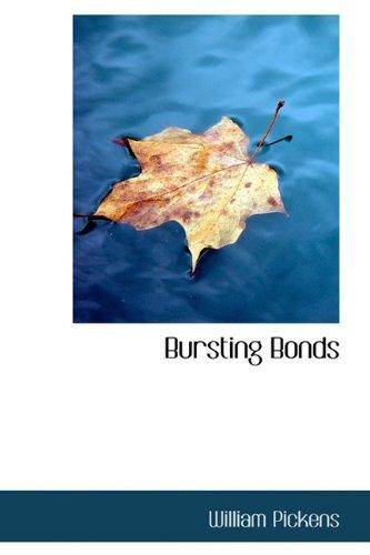 9781110649068: Bursting Bonds