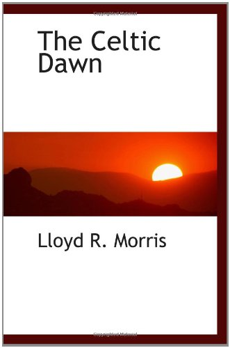 9781110650606: The Celtic Dawn