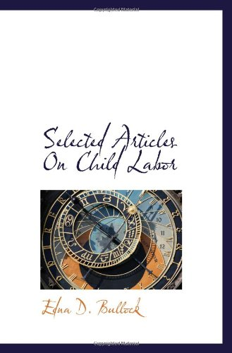 9781110651658: Selected Articles On Child Labor