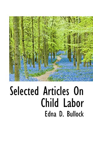 9781110651689: Selected Articles On Child Labor