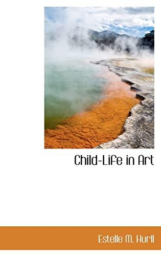 9781110651757: Child-Life in Art