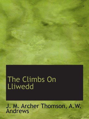 9781110653430: The Climbs On Lliwedd