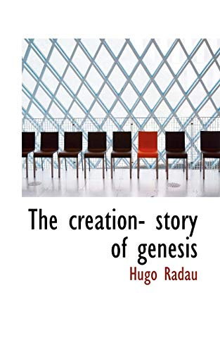 9781110655267: The creation- story of genesis