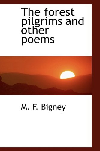 9781110666973: The forest pilgrims and other poems
