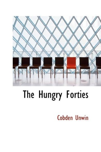 9781110676460: The Hungry Forties