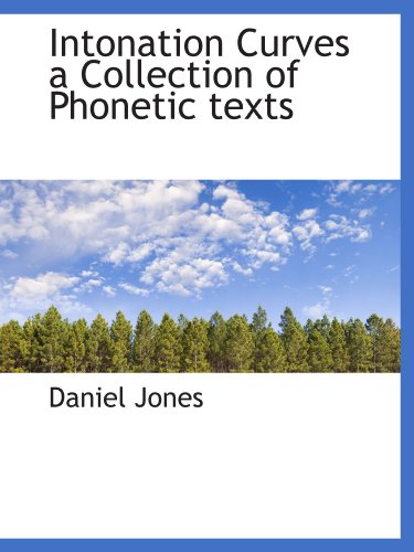 9781110679232: Intonation Curves a Collection of Phonetic texts