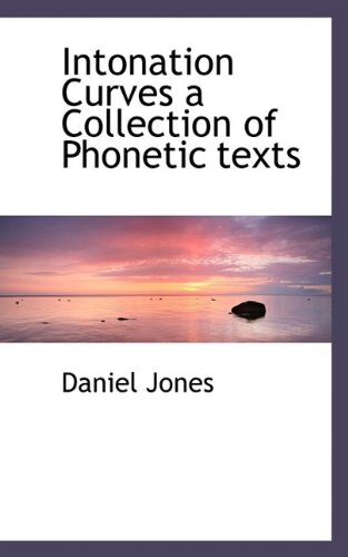 9781110679249: Intonation Curves a Collection of Phonetic texts