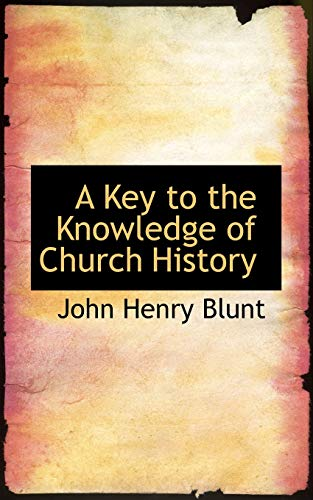 9781110681457: A Key to the Knowledge of Church History