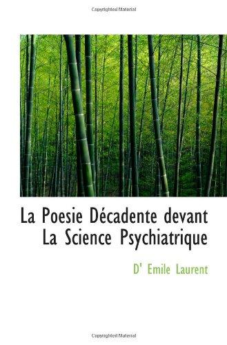 9781110683512: La Poesie D�cadente devant La Science Psychiatrique