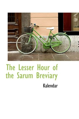 9781110686308: The Lesser Hour of the Sarum Breviary